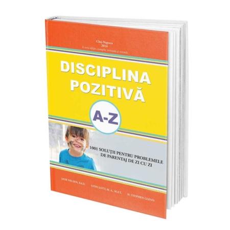 Disciplina pozitiva ghidul parintelui de la A la Z